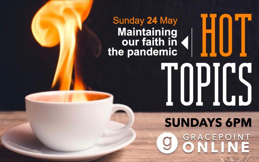 Hot Topics 6PM – 24 May