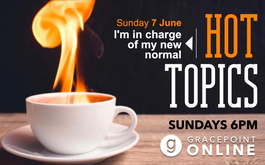 Hot Topics 6PM – 7 June