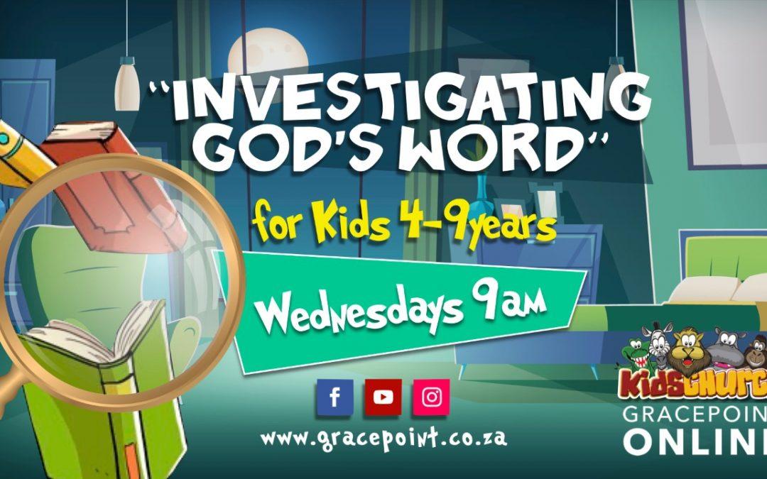 "Kidz: ""Investigating God's Word"" Wednesdays"